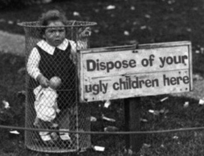 Dispose of ugly children – funny picture